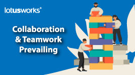 Collaboration and Teamwork Prevailing